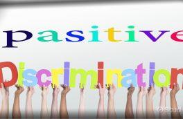 تبعیض مثبت؛ نوعی تبعیض در برابر تبعیض